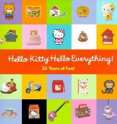 Hello Kitty, Hello Everything: 25 Years of Fun
