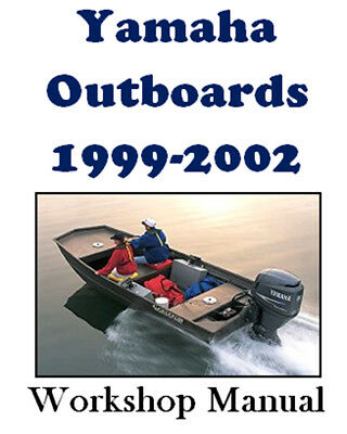 YAMAHA OUTBOARDS 1999-2002 2hp - 90hp WORKSHOP MANUAL ON CD