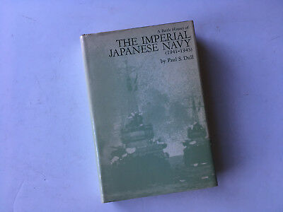The Imperial Japanese Navy, Naval Institute Press, Paul S. Dull, nice copy