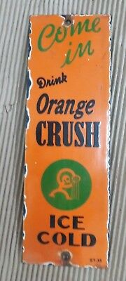 "ORANGE CRUSH  Enamel Sign SIZE 12"" X 3.5""  INCHES"