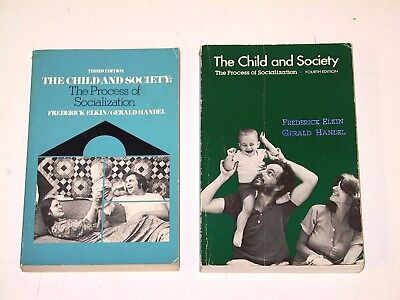 2 Book Lot - The Child and Society by Elkin & Handel (Trade Paperbacks)