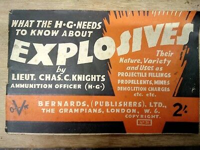 "WWII Home Gaurd Booklet ""What the H.G. Needs to know about Explosives"