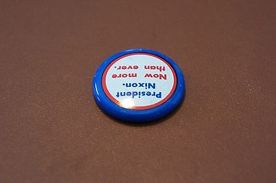 Richard Nixon Original 1972 President Nixon Now More Then Ever Pinback
