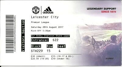 MANCHESTER UNITED v LEICESTER CITY 26.08.17 PREMIER LEAGUE USED TICKET STUB