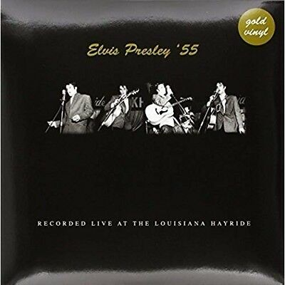 Live At The Louisiana Heyride . 1955 (Gold Vinyl) - ELVIS PRESLEY [LP]