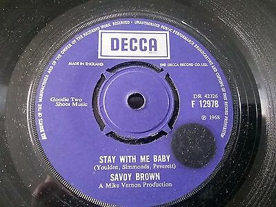"""SAVOY BROWN Stay With Me Baby 7"""" VINYL UK Decca 1969 B/w I'm Tired (f12978)"""