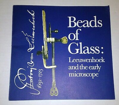 Beads of Glass Leeuwenhoek & the Early Microscope PB Catalog