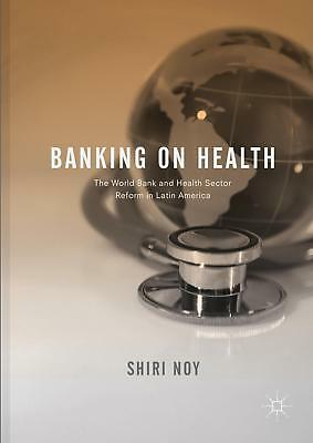 Banking on Health, Shiri Noy