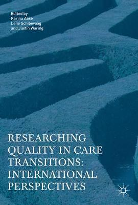 Researching Quality in Care Transitions, Karina Aase
