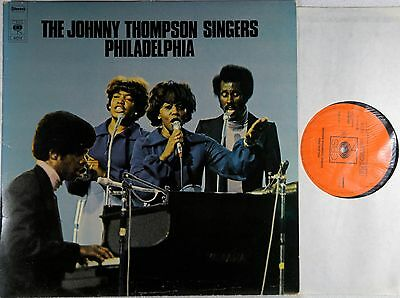 The Johnny Thompson Singers – Philadelphia  CBS – CBS 80712 1975 LP NM