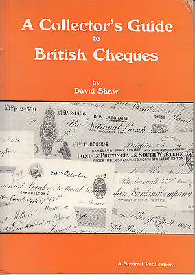 A Collector's Guide to British Cheques. 1986