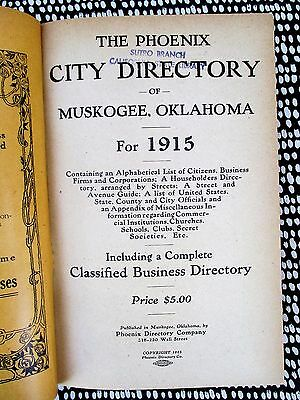 1915 MUSKOGEE OKLAHOMA CITY DIRECTORY with EVERY RESIDENT'S NAME ADDRESS & TRADE