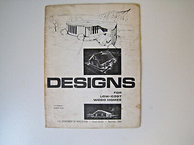 1969 US Dept Of Agriculture Forest Service Designs For Low Cost Wood Homes