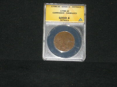 "US 1798 Draped Bust Large Cent Coin in  Good 4 Condition "" Damaged & Corroded"""