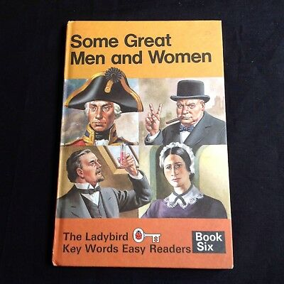 Ladybird Book Some Great Men and Woman W. Murray 1972 Book 6 Key Words Easy Read