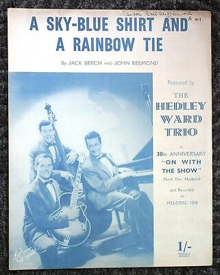 A Sky-Blue Shirt and a Rainbow Tie - Hedley Ward Trio - Song/Music sheet 1954.