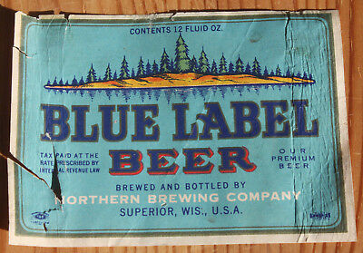 Rare 1930's Northern Blue Label Beer IRTP Superior, Wisconsin