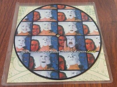 "The Presidents of the USA 7"" vinyl single LUMP - *RARE* PICTURE DISC"