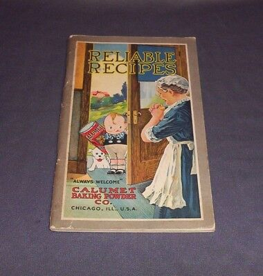 """""""reliable Recipes"""" By The Calumet Baking Powder Co, Chicago Il - Vintage"""