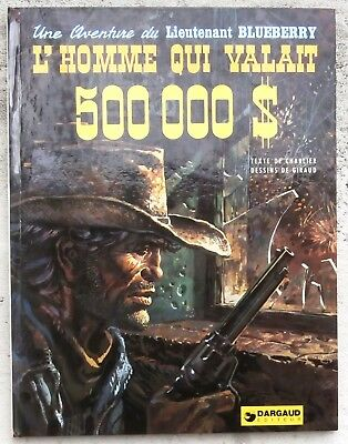 Blueberry 14 L'homme qui valait 500 000 $ EO 1973 Quasi-Neuf Giraud Charlier