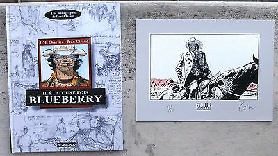 Il était une fois Blueberry  Rare EO 1995 Neuf + Sérigraphie n&s Giraud Pizzoli