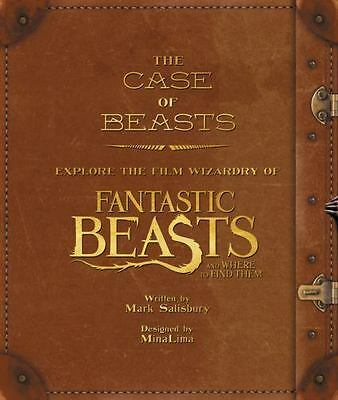 The Case of Beasts: Explore Fantastic Beasts & Where to Find Them Mark Salisbury