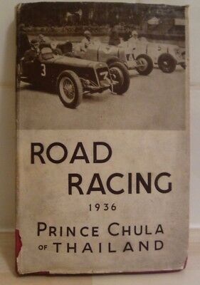 ROAD RACING 1936 by PRINCE CHULA OF THAILAND