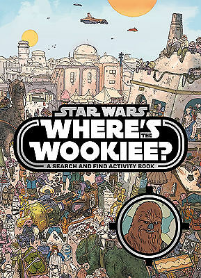Star Wars: Where's The Wookie? Activity Book Paperback 9781405284196
