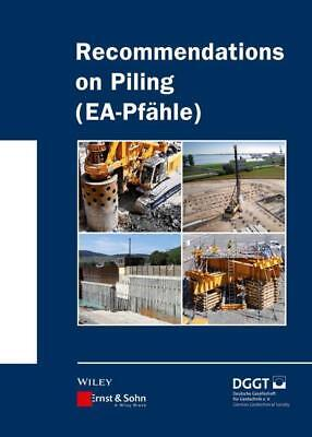 Recommendations on Piling (EA Pfähle) Alan Johnson