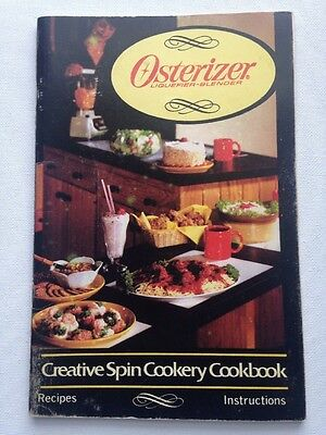 Osterizer 1984 Liquefier Blender Creative Spin Cookery Cookbook & Instruction