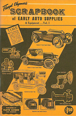 Floyd Clymer Scrapbook of Early Auto Supplies & Equipment MODEL T 1909 to 1922