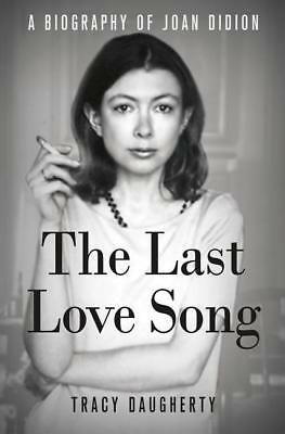 The Last Love Song Tracy Daugherty
