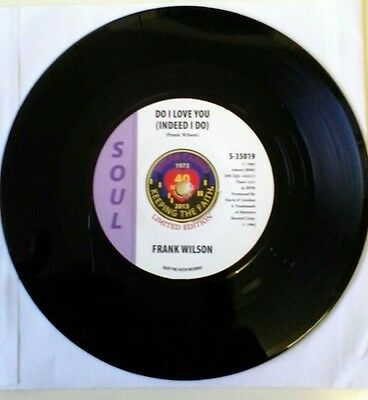 """Frank Wilson do I love you (indeed I do) new 7"""". Northern soul"""