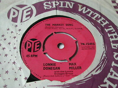"""Lonnie Donegan & Max Miller - The Market Song / Tit Bits - Pye 7"""""""