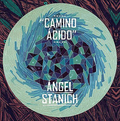 Lp Angel Stanich Camino Acido Vinilo