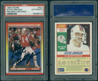 (495) 1990 Score FB 221 Steve Grogan Authentic Signed Autograph PSA / DNA Cert