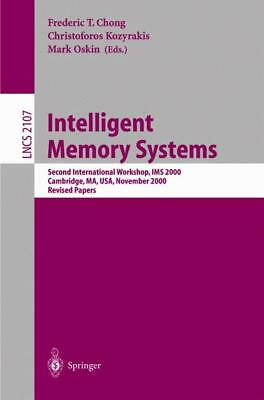 Intelligent Memory Systems, Frederic T. Chong