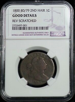 NGC 1800 80/79 2nd Hair Draped Bust Large Cent Good Details 1C Coin