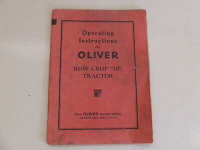 GENUINE Operating INstructions for OLIVER ROW CROP 70 Tractor