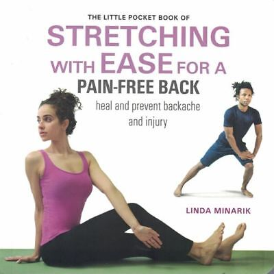 Little Pocket Book of Stretching with Ease for A Pain-Free Back Linda Minarik