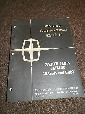 Lincoln Continental Mark II 1956 1957 Master Parts Catalog Chassis & Body Book