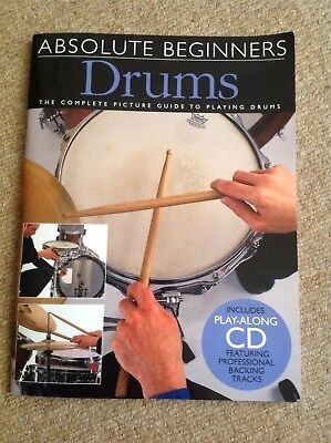 Absolute Beginners DRUMS Play-along CD included with pro backing tracks
