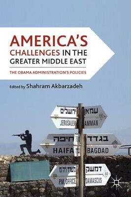 NEW America's Challenges In The Greater Middle East BOOK (Hardback) Free P&H