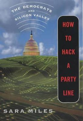 NEW How To Hack A Party Line by Sara Miles BOOK (Paperback) Free P&H