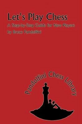 NEW Let's Play Chess by Bruce Pandolfini BOOK (Paperback / softback) Free P&H