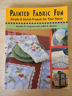 Painted Fabric Fun~29 Projects~Ferguson & Skinner~96pp P/B~2005~New