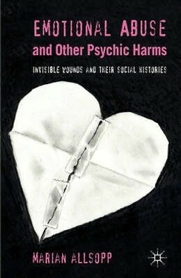 NEW Emotional Abuse And Other Psychic Harms by Marian Allsopp BOOK (Hardback)