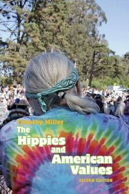 NEW The Hippies And American Values by Timothy Miller BOOK (Paperback) Free P&H