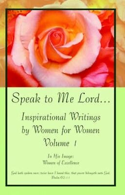 NEW Speak To Me Lord.Inspirational Writings By... BOOK (Paperback / softback)