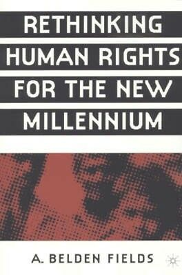 NEW Rethinking Human Rights For The New Millennium by... BOOK (Paperback)